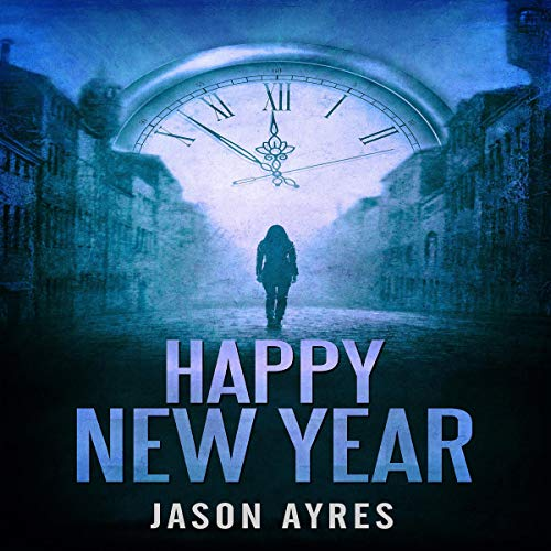Happy New Year     Second Chances, Book 4              By:                                                                                                                                 Jason Ayres                               Narrated by:                                                                                                                                 Aisling Leyne                      Length: 6 hrs and 54 mins     Not rated yet     Overall 0.0