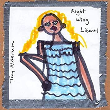 Right Wing Liberal