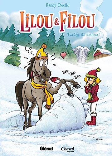 Lilou et Filou - Tome 02: Que du bonheur !