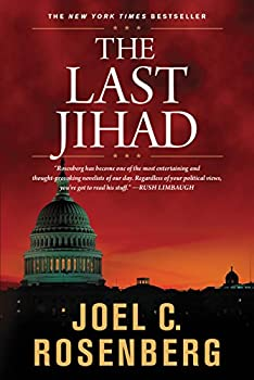 The Last Jihad  A Jon Bennett Series Political and Military Action Thriller  Book 1