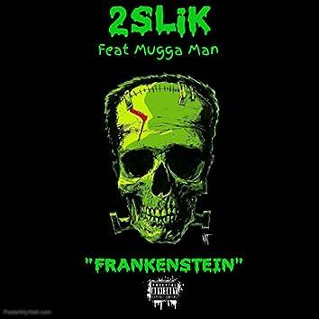 Frankenstein (feat. Mugga Man)