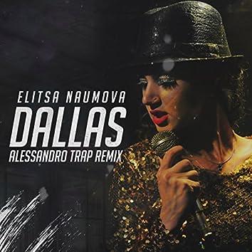 Dallas Alessandro Trap Remix