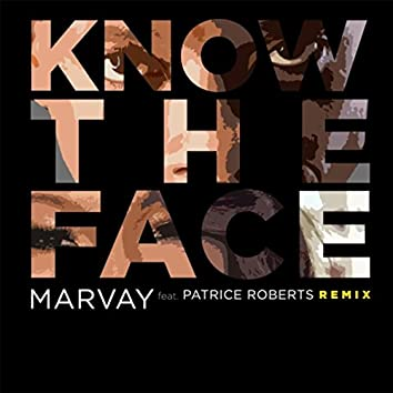 Know the Face (Remix) [feat. Patrice Roberts]