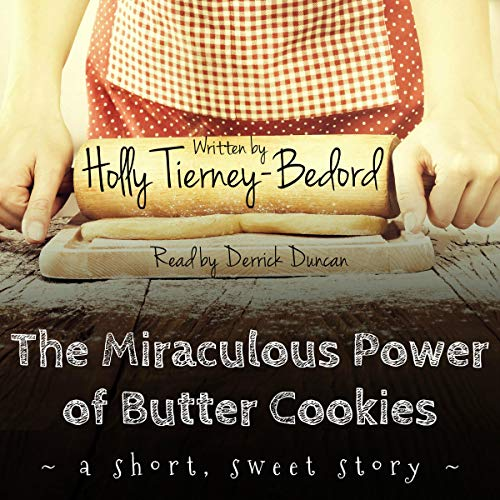 The Miraculous Power of Butter Cookies  By  cover art