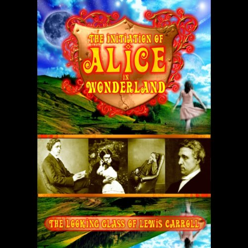 The Initiation of Alice in Wonderland audiobook cover art