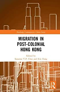 Migration in Post-Colonial Hong Kong