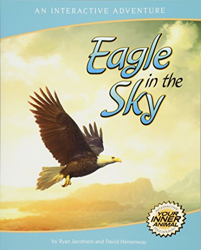 Eagle in the Sky: An Interactive Adventure About the Bald Eagle