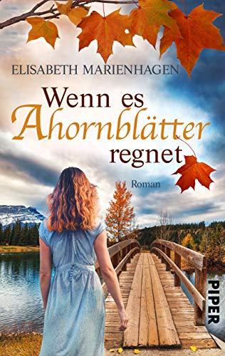 Buchseite und Rezensionen zu 'Wenn es Ahornblätter regnet: Roman' von Elisabeth Marienhagen