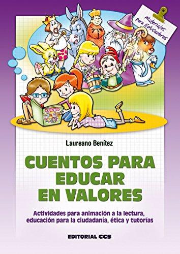 Cuentos para educar en valores (Materiales para educadores nº 124)