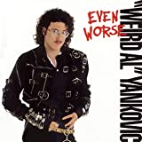 "Songtexte von ""Weird Al"" Yankovic - Even Worse"