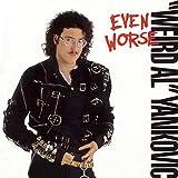 """Even Worse von """"Weird Al"""" Yankovic"""
