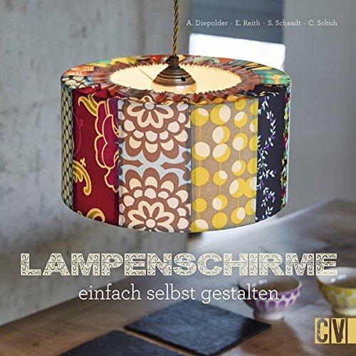 Lampenschirme: einfach selbst gestalten