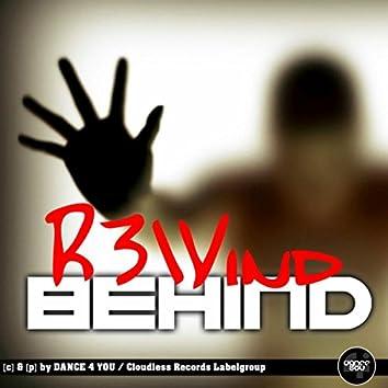 Behind