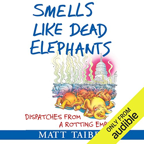 Smells Like Dead Elephants audiobook cover art