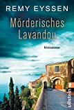 Mörderisches Lavandou: Leon Ritters fünfter Fall (Ein-Leon-Ritter-Krimi, Band 5) - Remy Eyssen