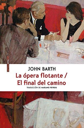 La ópera flotante/ El final del camino (NARRATIVA SEXTO PISO)