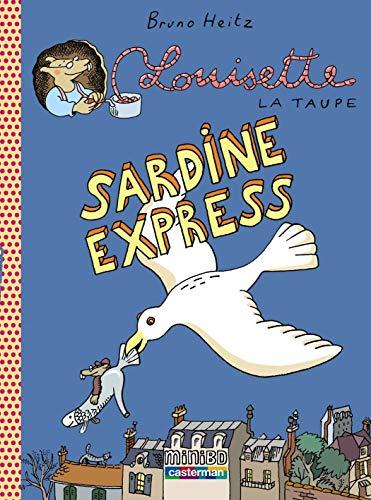 Louisette la taupe, Tome 2 : Sardine express