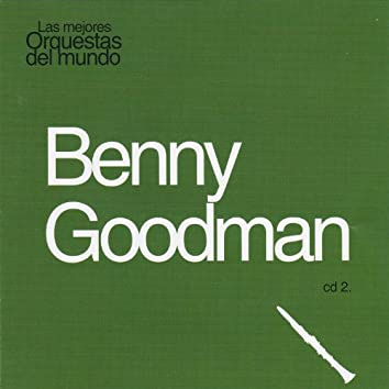 Las Mejores Orquestas del Mundo Benny Goodman