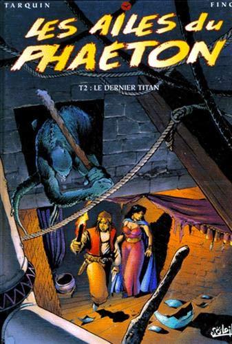 Les Ailes du Phaéton, tome 2 : Le dernier titan