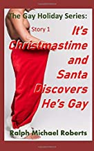 It's Christmastime  and Santa Discovers He's Gay: The Holiday Gay Sex Series
