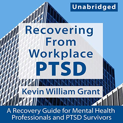 Page de couverture de Recovering from Workplace PTSD