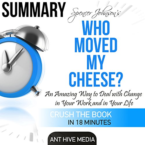 Summary: Spencer Johnson's Who Moved My Cheese? audiobook cover art