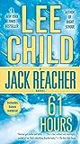 61 Hours - A Jack Reacher Novel - Dell - 28/09/2010