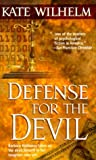 Defense For The Devil (Barbara Holloway Novels) by Kate Wilhelm (2000-01-01)