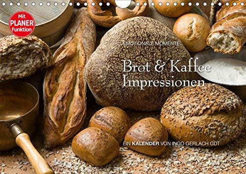 Brot und Kaffee Impressionen 2021 (Wandkalender 2021 DIN A4 quer)