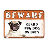 Beware Guard Pug Dog On Duty Iron Poster Painting Tin Sign Vintage Wall Decor for Cafe Bar Pub Home Beer Decoration Crafts