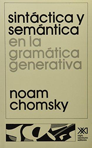 Sintáctica y semántica: En la gramática generativa (Lingüística)