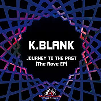 Journey to the Past (The Rave EP)