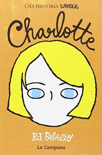 Wonder. Charlotte (edició en català) (Narrativa) (Catalan Edition)