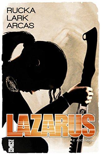 Lazarus - Tome 02 : Ascension