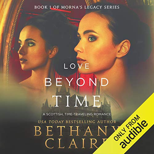 Love Beyond Time: A Scottish Time-Traveling Romance Titelbild