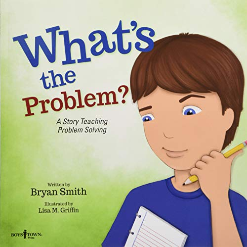What's the Problem?: A Story Teaching Problem Solving (Executive Function)