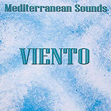 Viento: Mediterranean sounds (World, lounge, chill out music from the mediterranean)
