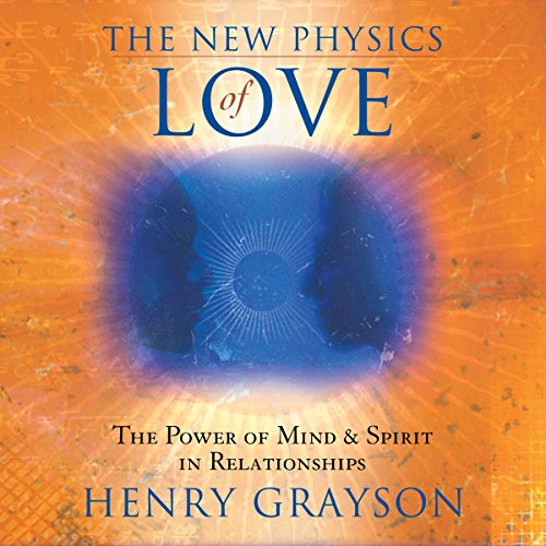 The New Physics of Love audiobook cover art