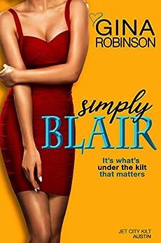 Simply Blair (The Jet City Kilt Series Book 3) by [Gina Robinson]