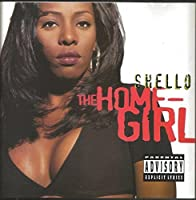 Homegirl by Shello (1994-07-19)