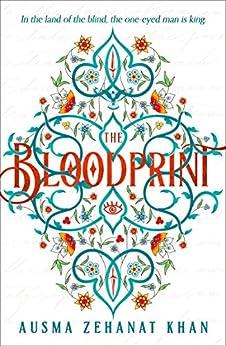 The Bloodprint (The Khorasan Archives, Book 1) by [Ausma Zehanat Khan]
