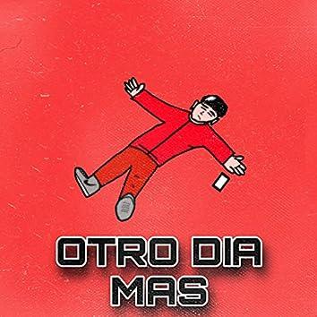 Otro Dia Mas