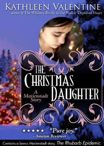 Download The Christmas Daughter: A Marienstadt Story (Marienstadt Stories Book 2) (English Edition) B00G8MLKUS