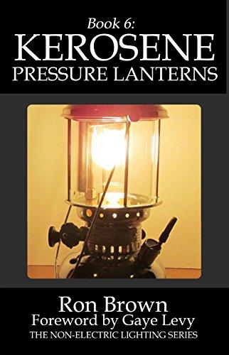 Book 6: Kerosene Pressure Lanterns
