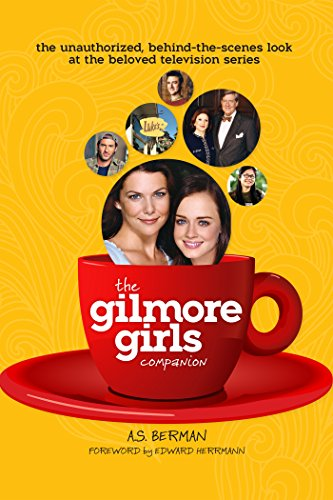 The Gilmore Girls Companion Kindle Edition