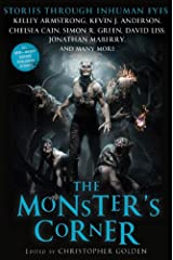 The Monster's Corner: Stories Through Inhuman Eyes Kindle Edition