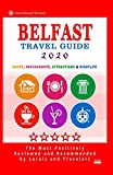 Belfast Travel Guide 2020: Shops, Arts, Entertainment and Places to Drink and Eat Good Food in Belfast, Northern Ireland (Travel Guide 2020)