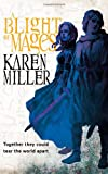 Karen Miller fantasy book reviews Kingmaker, Kingbreaker: 1. The Innocent Mage 2. The Awakened Mage 3. The Prodigal Mage 2. The Reluctant Mage, A Blight of Mages