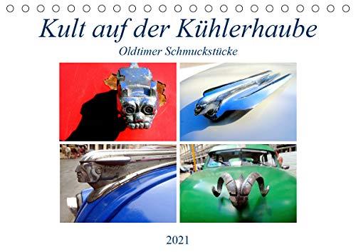 Kult auf der Kühlerhaube - Oldtimer Schmuckstücke (Tischkalender 2021 DIN A5 quer)