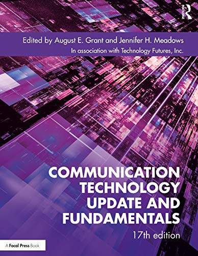 Compare Textbook Prices for Communication Technology Update and Fundamentals 17 Edition ISBN 9780367420161 by Grant, August